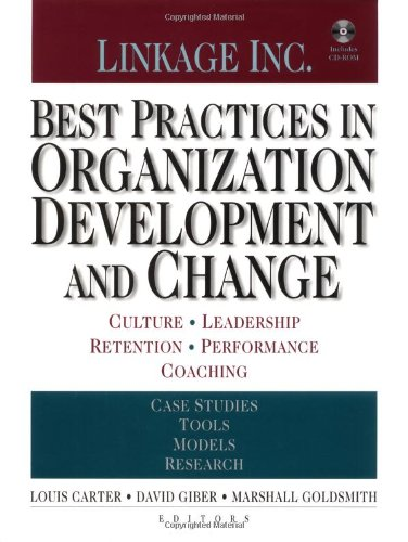 Best Practices in Organization Development and Change: Louis Carter, Richard