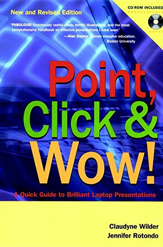Point, Click & Wow! (With CD-ROM): Rotondo, Jennifer, Wilder, Claudyne