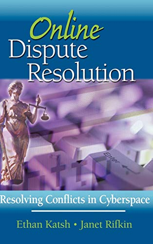 9780787956769: Online Dispute Resolution: Resolving Conflicts in Cyberspace