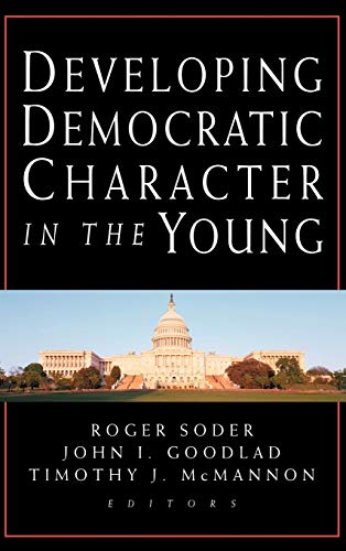 9780787956851: Developing Democratic Character in the Young