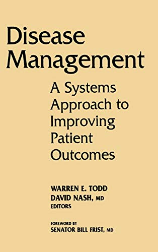 9780787957384: Disease Management: A Systems Approach to Improving Patient Outcomes