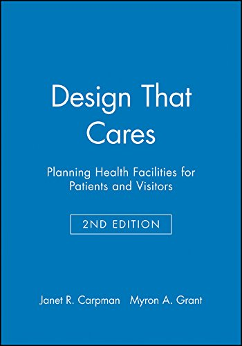 9780787957391: Design That Cares: Planning Health Facilities for Patients and Visitors