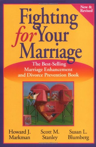 9780787957445: Fighting for Your Marriage: Positive Steps for Preventing Divorce and Preserving a Lasting Love (New & Revised)