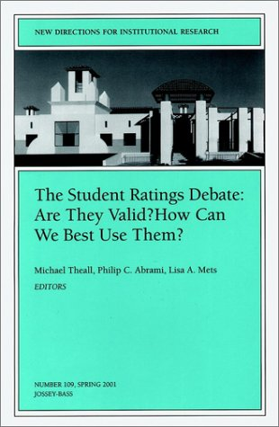 9780787957568: The Student Ratings Debate: Are They Valid? How Can We Best Use Them?: New Directions for Institutional Research, Number 109
