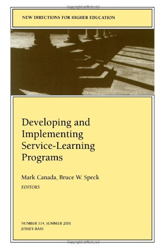 Developing and Implementing Service-Learning Programs (New Directions: Canada, Mark, Speck,