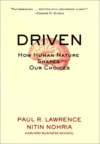 9780787957858: Driven: How Human Nature Shapes Our Choices (J-B Warren Bennis Series)