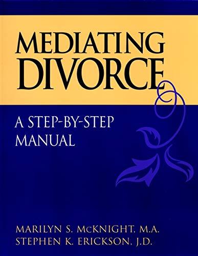 9780787958497: Mediating Divorce: A Step-by-Step Manual