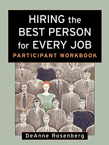 9780787958978: Hiring the Best Person for Every Job, Participant Workbook