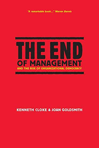 9780787959128: The End of Management and the Rise of Organizational Democracy