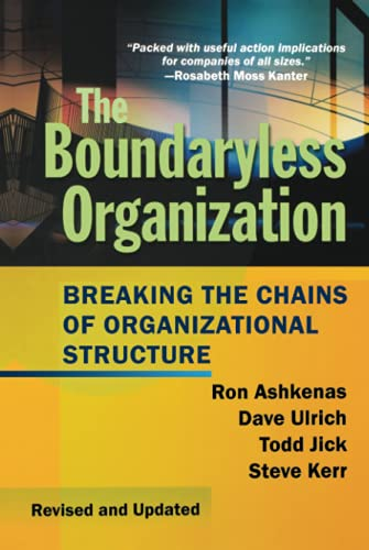 9780787959432: The Boundaryless Organization: Breaking the Chains of Organization Structure
