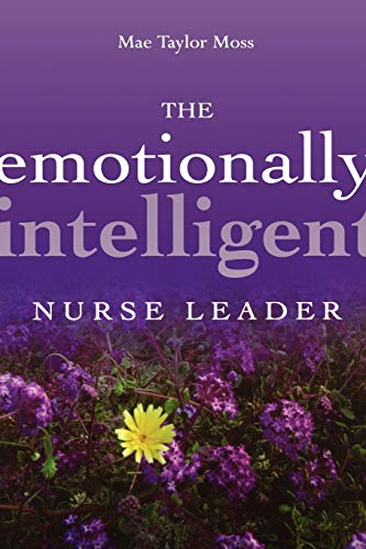 9780787959883: The Emotionally Intelligent Nurse Leader