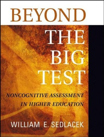 9780787960209: Beyond the Big Test: Noncognitive Assessment in Higher Education
