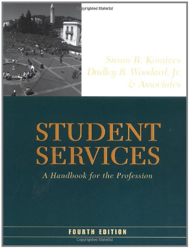 9780787960506: Student Services: A Handbook for the Profession (Jossey-Bass Higher and Adult Education Series)