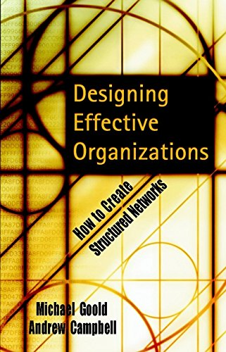9780787960643: Designing Effective Organizations: How to Create Structured Networks (Business)