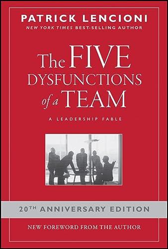 9780787960759: The Five Dysfunctions of a Team: A Leadership Fable (J–B Lencioni Series)