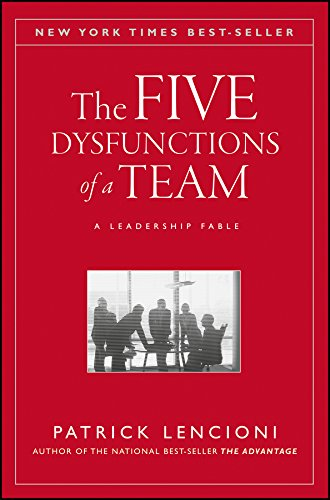 9780787960759: The Five Dysfunctions of a Team: A Leadership Fable (J–B Lencioni Series)