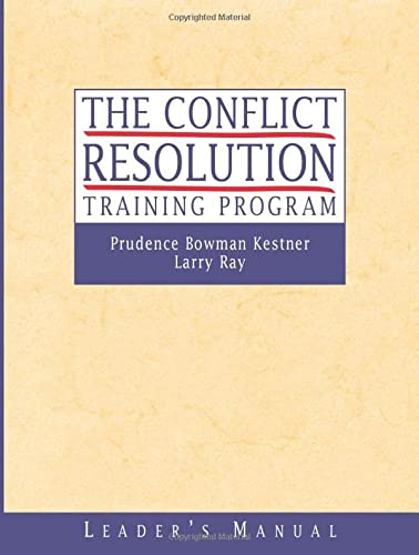 9780787960773: The Conflict Resolution Training Program: Leader's Manual