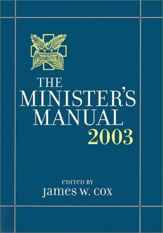 9780787960995: The Minister's Manual, 2003 Edition