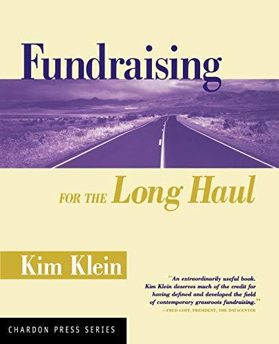 Fundraising Long Haul (Kim Klein's Fundraising Series): Klein