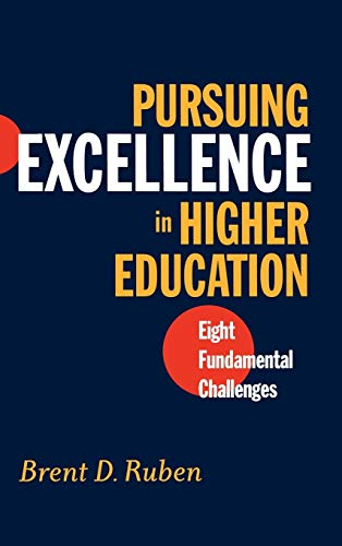 9780787962043: Pursuing Excellence in Higher Education: Eight Fundamental Challenges