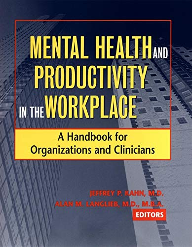 9780787962159: Mental Health and Productivity in the Workplace: A Handbook for Organizations and Clinicians
