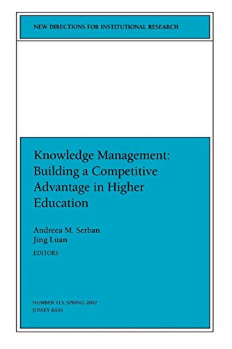 Knowledge Management: Building a Competitive Advantage in: Editor-Andreea M. Serban;