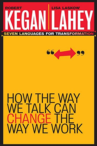 9780787963781: How the Way We Talk Can Change the Way We Work: Seven Languages for Transformation