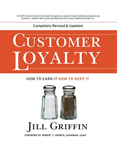 9780787963880: Customer Loyalty: How to Earn it, How to Keep it (Jossey-Bass Business & Management)