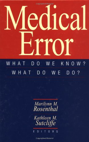 9780787963958: Medical Error: What Do We Know? What Do We Do?