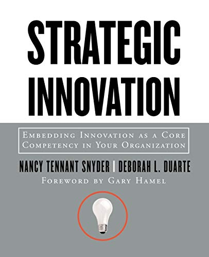 9780787964054: Strategic Innovation: Embedding Innovation as a Core Competency in Your Organization