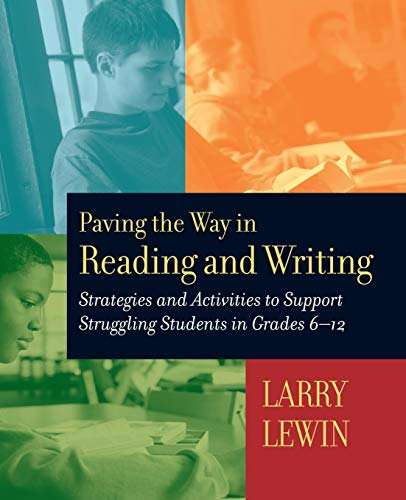 9780787964146: Paving the Way in Reading and Writing: Strategies and Activities to Support Struggling Students in Grades 6-12