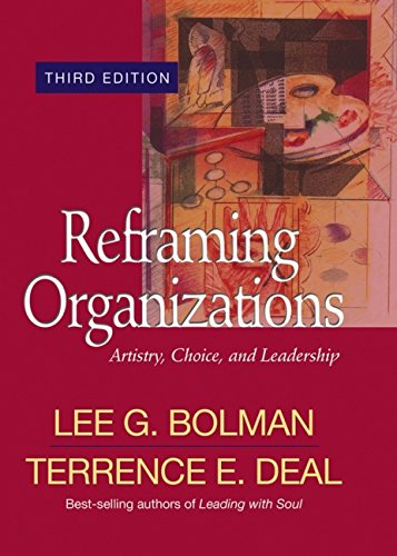 9780787964269: Reframing Organizations: Artistry, Choice, and Leadership (Jossey Bass Business & Management Series)