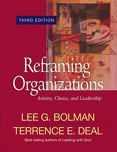 9780787964276: Reframing Organizations: Artistry, Choice, and Leadership (Jossey Bass Business & Management Series)