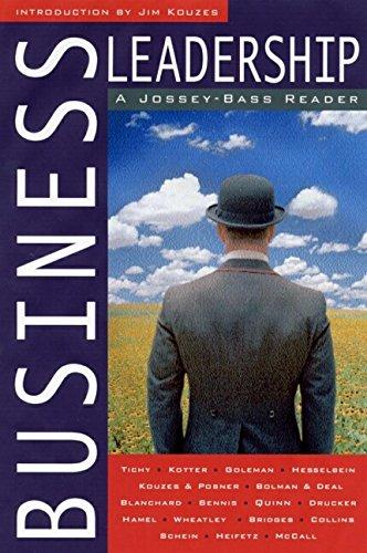Business Leadership: A Jossey-Bass Reader: James M. Kouzes,