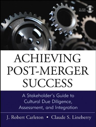 9780787964900: Achieving Post-Merger Success: A Stakeholder's Guide to Cultural Due Diligence, Assessment, and Integration