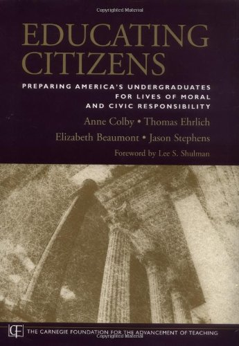 9780787965150: Educating Citizens: Preparing America's Undergraduates for Lives of Moral and Civic Responsibility