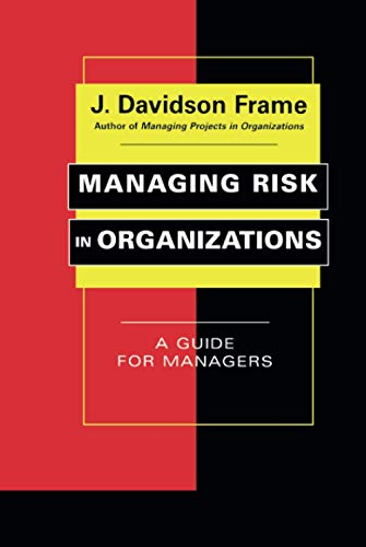 9780787965181: Managing Risk in Organizations: A Guide for Managers