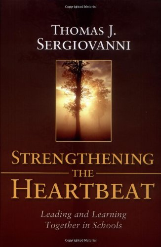 9780787965440: Strengthening the Heartbeat: Leading and Learning Together in Schools