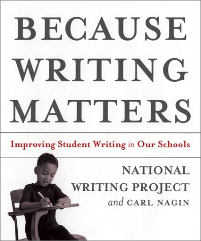 9780787965624: Because Writing Matters: Improving Student Writing in Our Schools