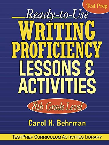 9780787965860: Ready-to-Use Writing Proficiency Lessons and Activities: 8th Grade Level