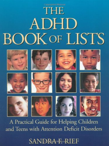 9780787965914: The ADHD Book of Lists: A Practical Guide for Helping Children and Teens with Attention Deficit Disorders