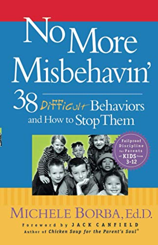 9780787966171: No More Misbehavin': 38 Difficult Behaviors and How to Stop Them
