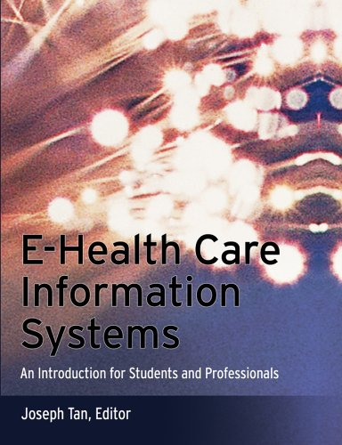 9780787966188: E-Health Care Information Systems: An Introduction for Students and Professionals