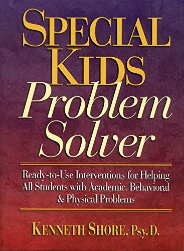 9780787966195: Special Kids Problem Solver: Ready-to-Use Interventions for Helping All Students with Academic, Behavioral, and Physical Problems