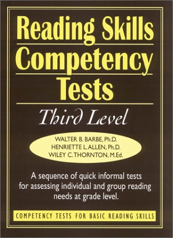 Reading Skills Competency Tests Third Level (J-B Ed: Ready-to-Use Activities): Barbe, Walter B., ...