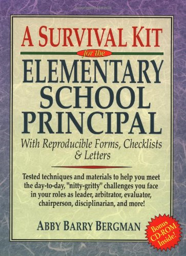 9780787966393: A Survival Kit for the Elementary School Principal with Reproducible Forms, Checklists & Letters