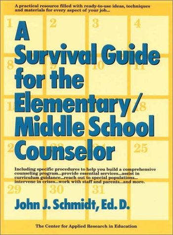 9780787966430: A Survival Guide for the Elementary/Middle School Counselor (J-B Ed: Survival Guides)