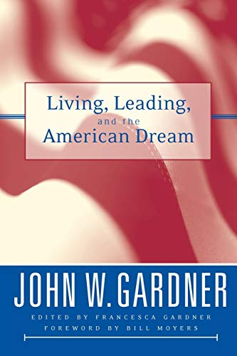 9780787966782: Living, Leading, and the American Dream