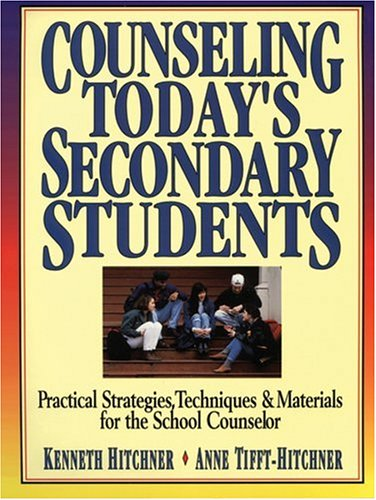 9780787966980: Counseling Today's Secondary Students: Practical Strategies, Techniques & Materials for the School Counselor