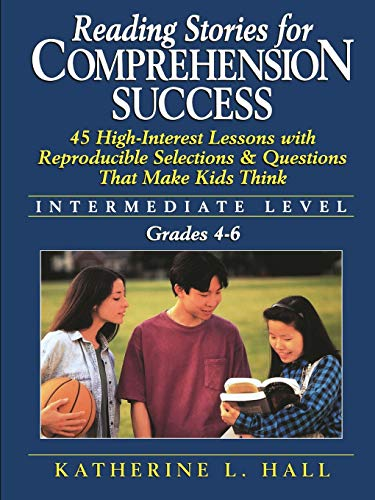 Reading Stories For Comprehension Success: Intermediate Level,